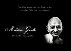First they ignore you, then laugh at you, 