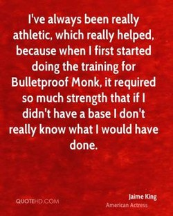 I've always been really 