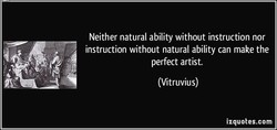 Neither natural ability without instruction nor 
