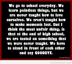 We so to school everyday. We 