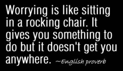 Worrying is like sitting 