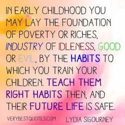 IN EARLY CHILDHOOD YOU 