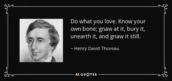 Do what you love. Know your 
