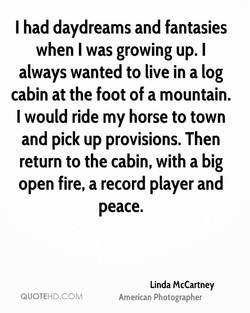 I had daydreams and fantasies 
