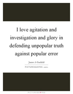 I love agitation and