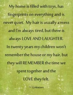 My home is filled with toys, has 