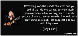Recovering from the suicide of a loved one, you 