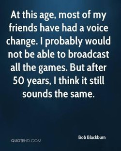 At this age, most of my 