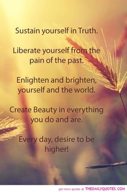 Sustain yourself in Truth. 