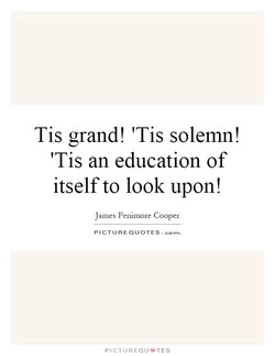 Tis grand! 'Tis solemn! 
