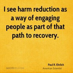 I see harm reduction as 