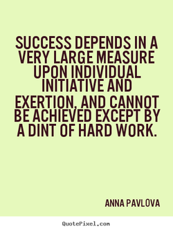 SUCCESS DEPENDS IN A 