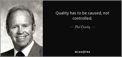 Quality has to be caused, not 