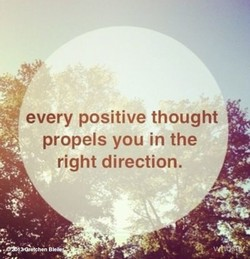 every positive thought 