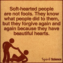 Soft-hearted people 