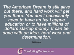 The American Dream is still alive 