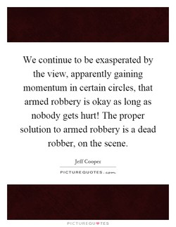 We continue to be exasperated by 