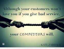 Although your customers won't 