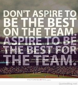 DON'T ASPIRE TO 