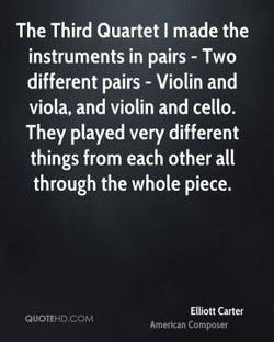 The Third Quartet I made the 