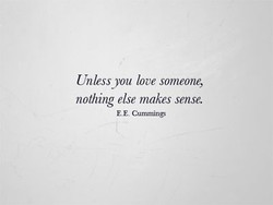 Unlessyou love someone, 