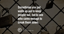 Sometimes you put 