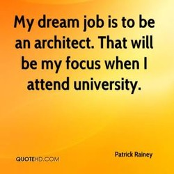 My dream job is to be 