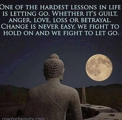 ONE OF THE HARDEST LESSONS IN LIFE 