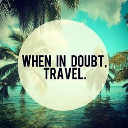 WHEN IN DOUBT, 