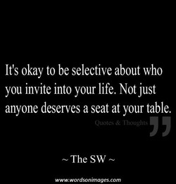 It's okay to be selective about who 