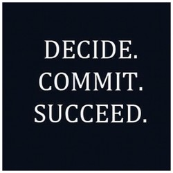 DECIDE. 