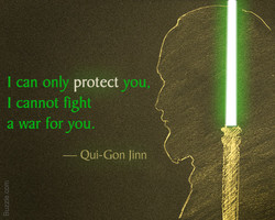 I can only protect you 