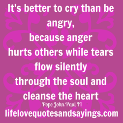 It's better to cry than be 