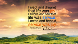 I slept and dreamt 