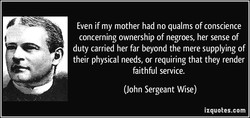 Even if my mother had no qualms of conscience 