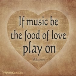 If music be 