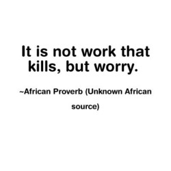 It is not work that 