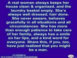 A real woman always keeps her 