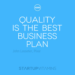 #206 QUALITY IS THE BEST BUSINESS PLAN STARTUPVITAMINS