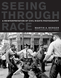A REINTERPRETATION OF CIVIL RIGHTS PHOTOGRAPHY 