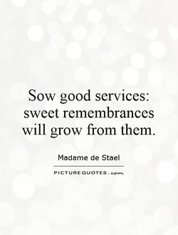 Sow good services: 