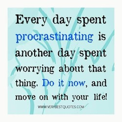 Every day spent 