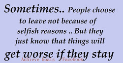 Sometimes.. People choose 