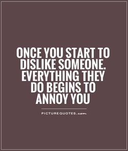 ONCE YOU START TO 