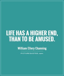LIFE HAS A HIGHER END, 