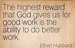 The highest reward 