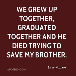 WE GREW UP 