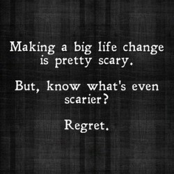 Making a big life change 