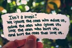 rsn•t ironic? ignoe one who us, who ignoæ love hvrt hort