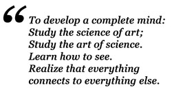 To develop a complete mind: 